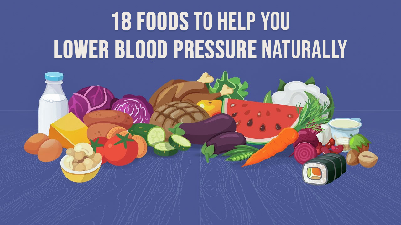 18 Foods to Help You Lower Blood Pressure Naturally, Genmedicare