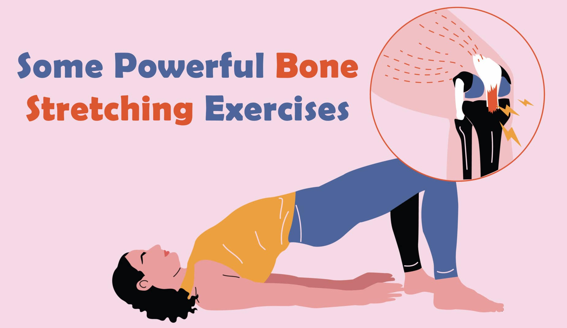 Some Powerful Bone Stretching Exercises, Genmedicare
